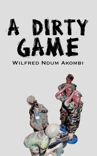 A Dirty Game (Paperback)