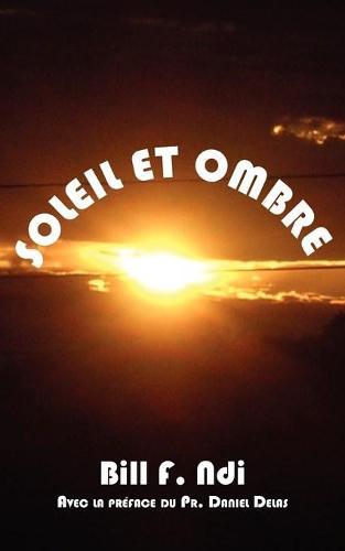 Soleil et Ombre (Paperback)
