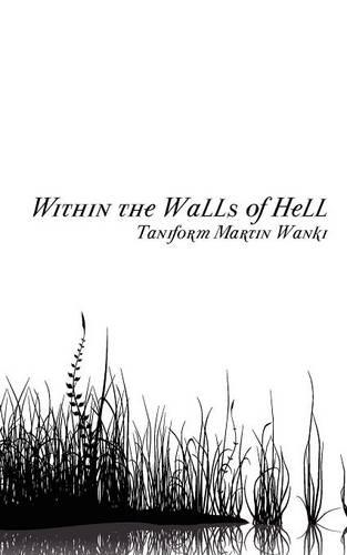 Within the Walls of Hell (Paperback)