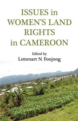 Issues in Women's Land Rights in Cameroon (Paperback)