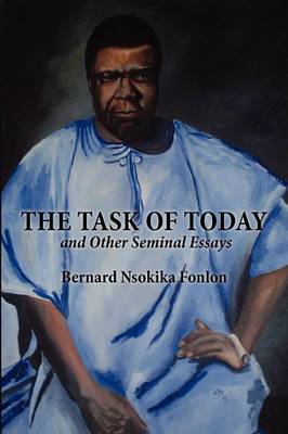 The Task of Today and Other Seminal Essays (Paperback)