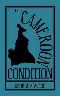 The Cameroon Condition (Paperback)