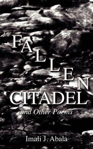 A Fallen Citadel and Other Poems (Paperback)