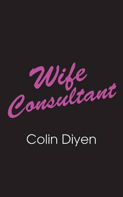 Wife Consultant (Paperback)