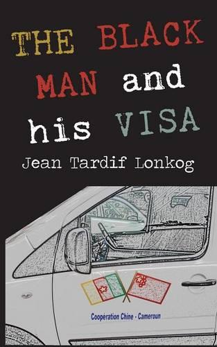 The Black Man and His Visa (Paperback)