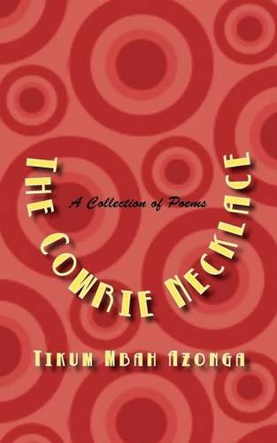 The Cowrie Necklace. a Collection of Poems (Paperback)