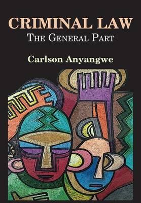 Criminal Law: The General Part (Paperback)