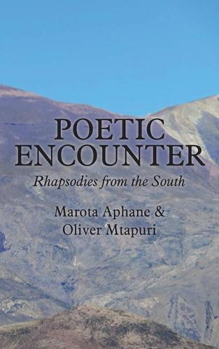 Poetic Encounter: Rhapsodies from the South (Paperback)