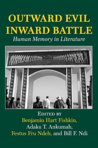 Outward Evil Inward Battle. Human Memory in Literature (Paperback)