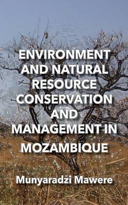 Environment and Natural Resource Conservation and Management in Mozambique (Paperback)