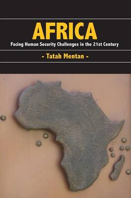 Africa: Facing Human Security Challenges in the 21st Century (Paperback)