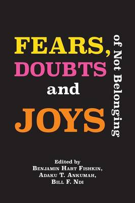 Fears, Doubts and Joys of Not Belonging (Paperback)