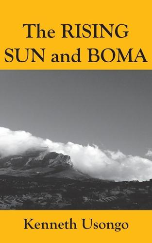 Rising Sun and Boma (Paperback)