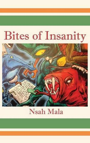 Bites of Insanity (Paperback)