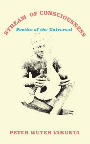 Stream of Consciousness: Poetics of the Universal (Paperback)