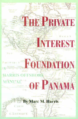 The Private Interest Foundation of Panama (Paperback)