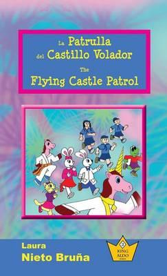 La Patrulla del Castillo Volador * the Flying Castle Patrol - King Aldo 2 (Hardback)