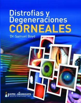 Distrofias y Degeneraciones Corneales (Paperback)