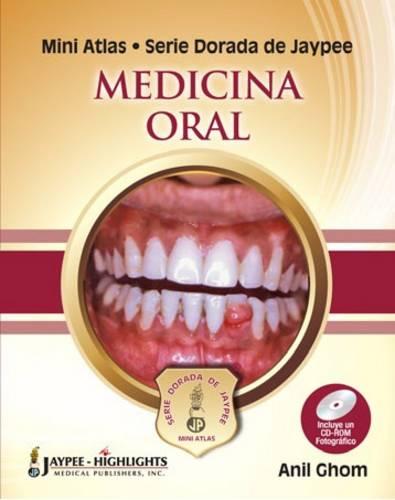 Mini Atlas Serie Dorada de Jaypee: Medicina Oral (Hardback)