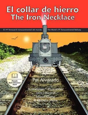 El Collar de Hierro * the Iron Necklace (Hardback)