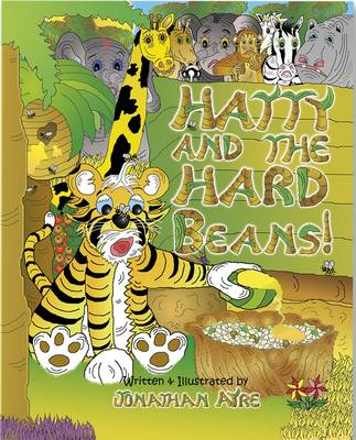Hatty and the Hard Beans!: No. 2 (Paperback)
