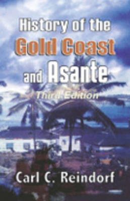 History of the Gold Coast and Asante (Paperback)