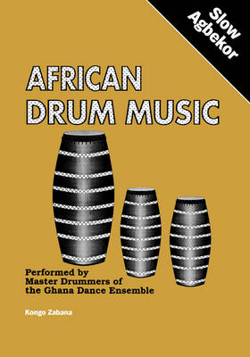 African Drum Music - Slow Agbekor (Paperback)