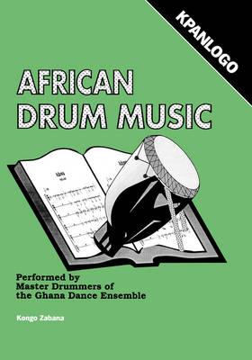 African Drum Music - Kpanlogo (Paperback)