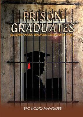 Prison Graduates. a Drama in Four Legs (Paperback)