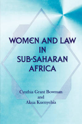 Women and Law in Sub-Saharan Africa (Paperback)