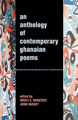 An Anthology of Contemporary Ghanaian Poems (Paperback)