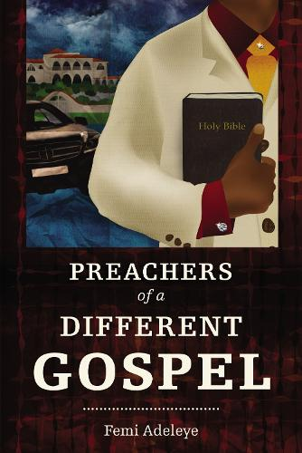 The Preachers of a Different Gospel: A Pilgrim's Reflections on Contemporary Trends in Christianity - Hippo (Paperback)