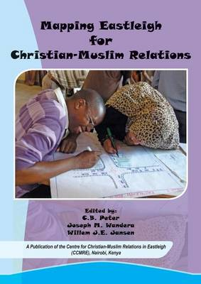 Mapping Eastleigh for Christian-Muslim Relations (Paperback)