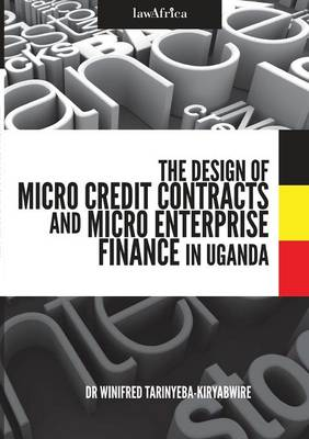 Design of Micro Credit Contracts and Micro Enterprise Finance in Uganda (Paperback)