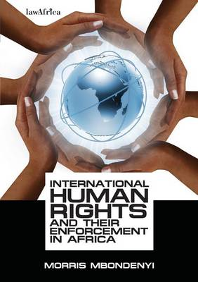 International Human Rights and Their Enforcement in Africa (Paperback)