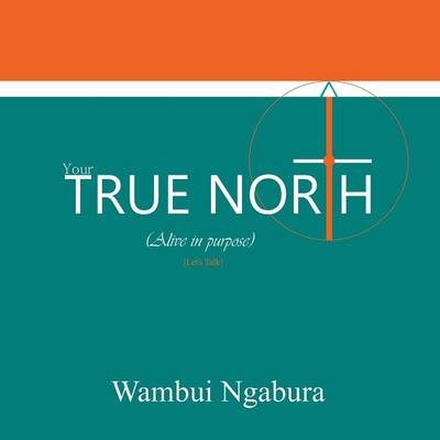 Your True North (Paperback)