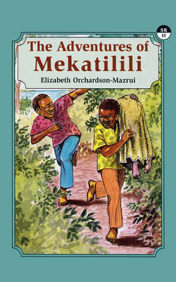 The Adventures of Mekatilili (Paperback)