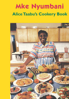 Alice Taabu's Cookery Book (Paperback)