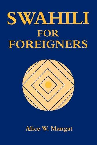 Swahili for Foreigners (Paperback)