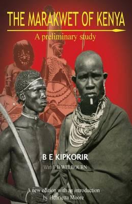 The Marakwet of Kenya: A Preliminary Study (Paperback)