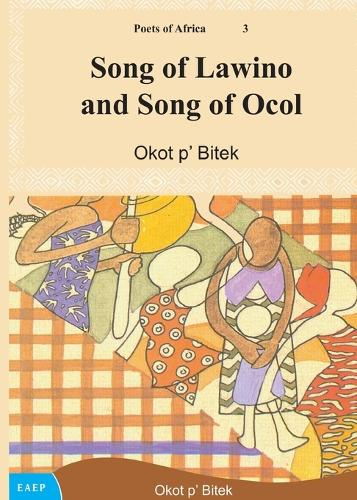 Song of Lawino and Song of Ocol (Paperback)