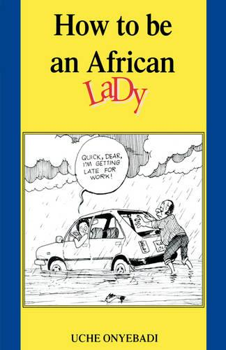 How to Be an African Lady (Paperback)