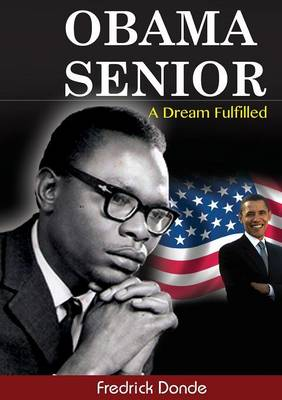 Obama Senior. a Dream Fulfilled (Paperback)