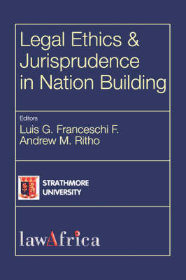 Legal Ethics and Jurisprudence in Nation Building (Paperback)
