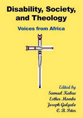 Disability, Society and Theology. Voices from Africa (Paperback)