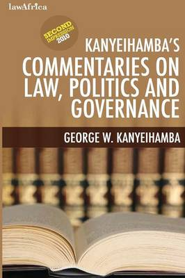 Kanyeihamba's Commentaries on Law, Politics and Governance (Paperback)