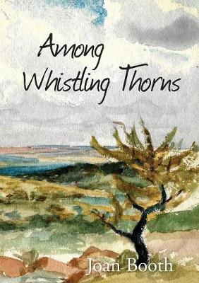 Among Whistling Thorns (Paperback)