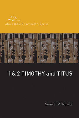 1 and 2 Timothy, Titus - Hippo / Africa Bible Commentary Series (Paperback)