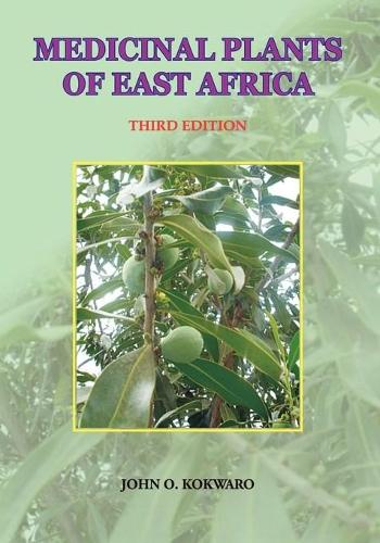 Medicinal Plants of East Africa. Third Edition (Paperback)