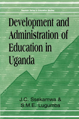 Development and Administration of Education in Uganda (Paperback)